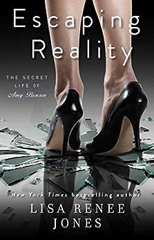 Escaping Reality (The Secret Life of Amy Bensen Book 1) by [Jones, Lisa Renee]