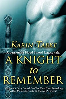 A Knight to Remember (Blood Sword Legacy Book 4) by [Tabke, Karin]
