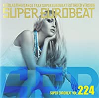 V.A. - Super Eurobeat Vol.224 [Japan CD] AVCD-10224 by V.A. (2013-07-17)
