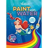 The Little Mermaid: Paint with Water (Disney Princess)