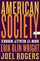 American Society: How It Really Works