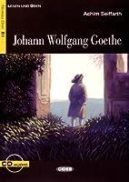 Lesen und Uben: Johann Wolfgang Goethe + CD