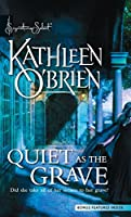 Quiet As The Grave (Harlequin Signature Select)