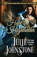 The Heart of a Highlander (Highlander Vows: Entangled Hearts)