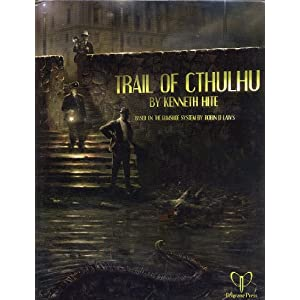 Trail of Cthulhu RPG