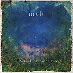 TK from 凛として時雨「melt (with suis from ヨルシカ)」のジャケット画像