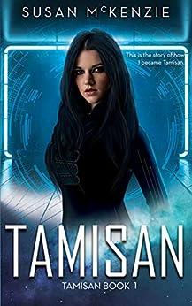 Tamisan (Tamisan Book 1) by [McKenzie, Susan]
