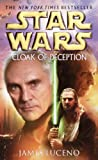Cloak of Deception: Star Wars (Star Wars - Legends)