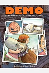 Demo: The Story of a Junkyard Dog Hardcover