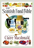 The Scottish Food Bible by Claire Macdonald(2015-04-01) 画像
