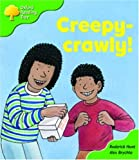 Oxford Reading Tree: Stage 2: Patterned Stories: Creepy-crawly! (Oxford Reading Tree)