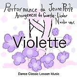 生涯現役ダンサーのための、ゲーテの詩に基づくクラシカルなバレエレッスンCD「Violette」ヴィオレット