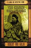 The Chinese Gold Murders: A Judge Dee Detective Story (Judge Dee Mysteries)