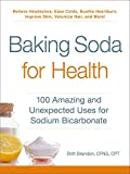 Baking Soda for Health: 100 Amazing and Unexpect