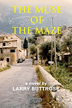 The Muse of the Maze by [Buttrose, Larry]