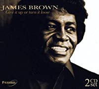 Give It Up Or Turn It Loose by James Brown
