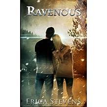 Ravenous (Book 1 The Ravening Series)