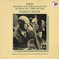 J. S. Bach: Cello Sonatas by Pablo Casals (2015-05-20)