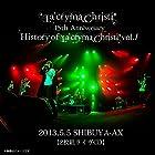 La'cryma Christi 15th Anniversary Live 〜 History of La'cryma Christi Vol.1 2013.5.5 SHIBUYA-AX【2枚組ライヴCD】(近日発売 予約可)