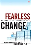 Fearless Change: Patterns for Introducing New Ideas