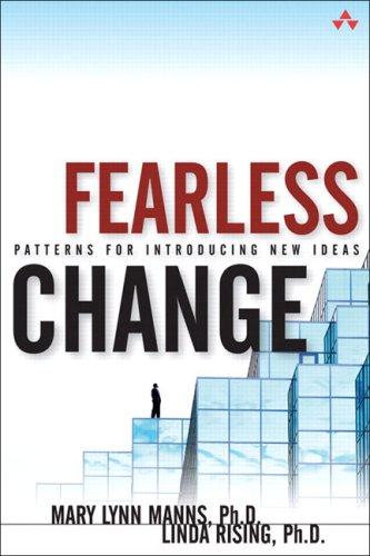 Fearless Change: Patterns for Introducing New Ideasの詳細を見る