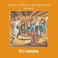 Dance Music of Ireland Vol 20