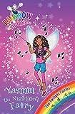 Rainbow Magic: Yasmin the Night Owl Fairy: The Twilight Fairies Book 5