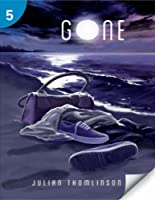 Gone (Page Turners Reading Library, Level 5)