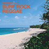 monaco presents Surf Rock Reggae