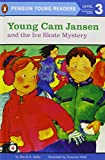 Young Cam Jansen and the Ice Skate Mystery (Puffin Easy-to-Read, Level 2)