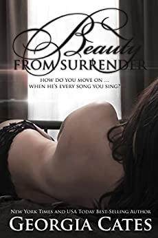 Beauty from Surrender (The Beauty Series Book 2) by [Cates, Georgia]