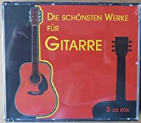 Die Schonsten Wks. for Guitar