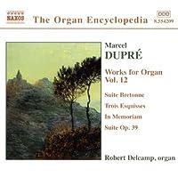 Works for Organ 12: Ste Bretonne / Trois Esquisses