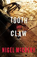 Tooth and Claw: A Mystery