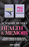 Summary Bundle: Health & Memoir: Includes Summary of Thinner Leaner Stronger & Summary of Together We Rise