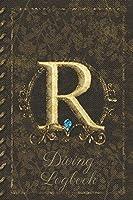 R Diving Logbook: Scuba Diving Log Book: Perfect size for Dive Bag. Monogram Initial Design