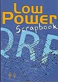 Low Power Scrapbook