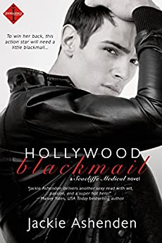 Hollywood Blackmail (Seacliffe Medical Book 1) by [Ashenden, Jackie]