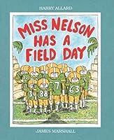 Miss Nelson Has a Field Day by Harry Allard(1988-10-24)