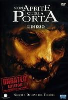 Non Aprite Quella Porta - L'Inizio (Rated+Unrated) (2 Dvd) [Italian Edition]