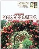オードリー・ヘプバーンが愛した世界の庭園―バラとローズガーデン