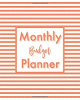 Monthly Budget Planner: Monthly Financial Planner With Weekly Expense Tracker And Bill Organizer Striped Coral