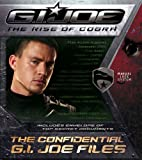The Confidential G.I. JOE Files (G.I. Joe: the Rise of Cobra)