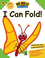 I Can Fold (Big Skills for Little Hands)