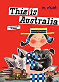 This is Australia: A Children's Classic (This Is...travel) 画像