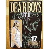 DEAR BOYS ACT2 (17) (月刊マガジンコミックス)