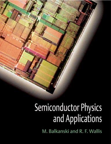 Download Semiconductor Physics and Applications (Series on Semiconductor Science and Technology, 8) 0198517416