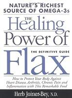 Healing Power Of Flax