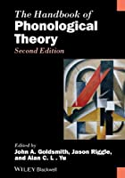 The Handbook of Phonological Theory (Blackwell Handbooks in Linguistics)