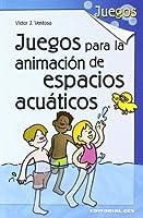 Juegos para la animación de espacios acuáticos